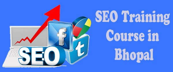 Join SEO Training Course in Bhopal for Splendid Website Ranking